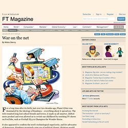 FT Magazine - War on the net