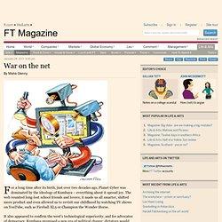 FT Magazine - War on the net