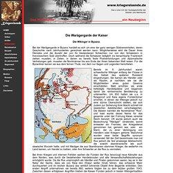 Waräger Wikinger und Rus in der Warägergarde der Kaiser von Byzanz, Konstantinopel oder Miklagard