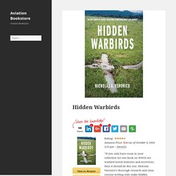 Hidden Warbirds – Aviation Bookstore