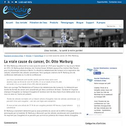 La vraie cause du cancer, Dr. Otto Warburg