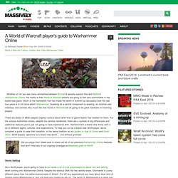 A World of Warcraft player's guide to Warhammer Online - Massively