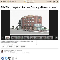 7th Ward targeted for new 5-story, 44-room hotel