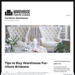 Tips to Buy Warehouse Furniture Brisbane