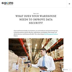 What does your Warehouse needs to Improve Data Security?