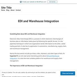 EDI and Warehouse Integration