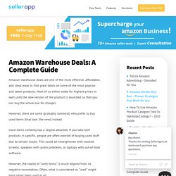 Amazon Warehouse Deals: Reviews & Return Policy Explained 2019
