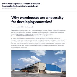 Why warehouses are a necessity for developing countries?