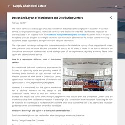 Design and Layout of Warehouses and Distribution Centers