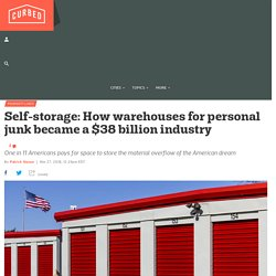 Self-storage: How warehouses for personal junk became a $38 billion industry