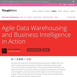 Agile Data Warehousing and Business Intelligence in Action