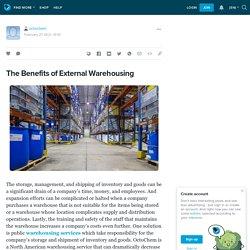 The Benefits of External Warehousing