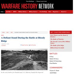 Warfare History Network » A Defiant Stand During the Battle at Bloody Ridge