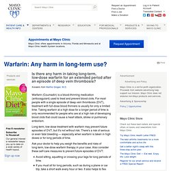 Warfarin: Any harm in long-term use?