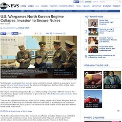 U.S. Wargames North Korean Regime Collapse, Invasion to Secure Nukes