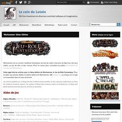 Warhammer 3ème édition - Le coin du Lutain