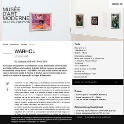 WARHOL Unlimited - Musée d'Art Moderne