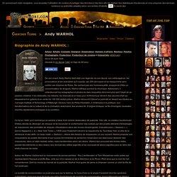 Andy WARHOL : Biographie d'Andy WARHOL