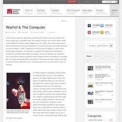 Warhol & The Computer