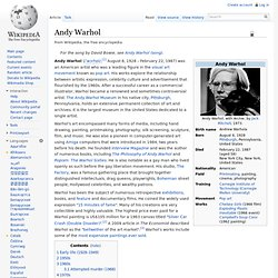 a biography of andy warhol the leading figure in the pop art movement In accordance with andy warhol's will its mission is the advancement of the visual arts  building on the emerging movement of pop art, wherein artists used .