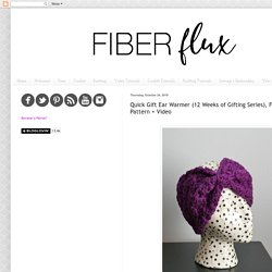 Quick Gift Ear Warmer (12 Weeks of Gifting Series), Free Crochet Pattern + Video