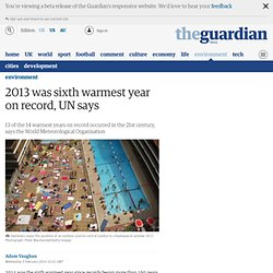 2013 was sixth warmest year on record, UN says