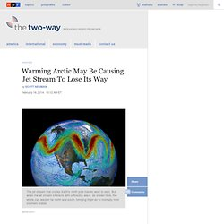 Warming Arctic May Be Causing Jet Stream To Lose Its Way : The Two-Way