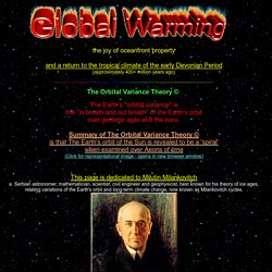 Global Warming, Precession of the Equinox, Orbital Variance Theory
