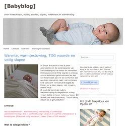 Over baby, warmte, warmtestuwing en TOG waarde