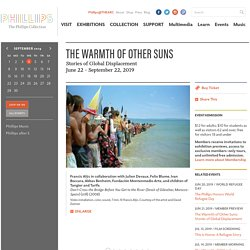 The Warmth of Other Suns: Stories of Global Displacement