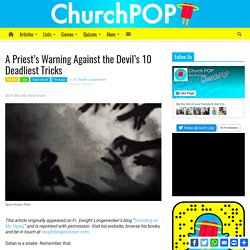 A Priest's Warning Against the Devil's 10 Deadliest Tricks