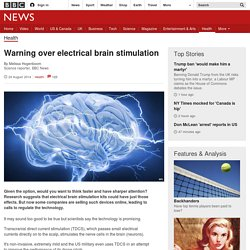 Warning over electrical brain stimulation