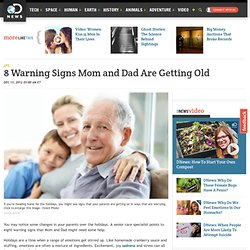 8 Warning Signs Mom and Dad Are Getting Old