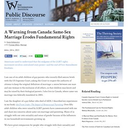 A Warning from Canada: Same-Sex Marriage Erodes Fundamental Rights