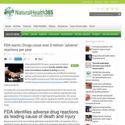FDA warning: Drugs cause 2 million serious side effects
