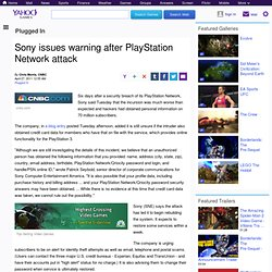 Sony issues warning after PlayStation Network attack - Video Games Blog Plugged In