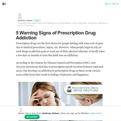 5 Warning Signs of Prescription Drug Addiction