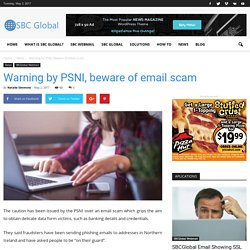 Warning by PSNI, beware of email scam