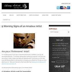 The 9 Warning Signs of an Amateur Artist