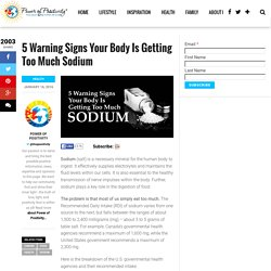 5 Warning Signs Your Body Is Getting Too Much Sodium