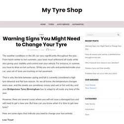 Warning Signs You Might Need to Change Your Tyre