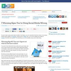 7 Warning Signs You're Using Social Media Wrong