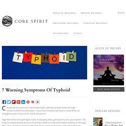 7 warning symptoms of typhoid