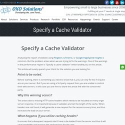 How to Fix the Warning of Specify a Cache Validator? – OXO Solutions®