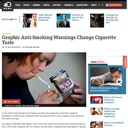 Graphic Anti-Smoking Warnings Change Cigarette Taste