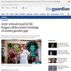Girls' schools lead GCSE league tables amid warnings of maths gender gap