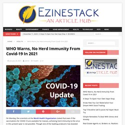 WHO Warns, No Herd Immunity From Covid-19 In 2021