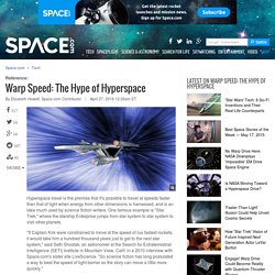 Warp Speed: The Hype of Hyperspace