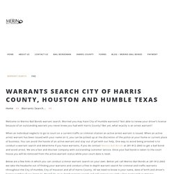 Warrant Search Humble texas – Harris County Bail Bonds Agents Humble & Houston TX – Merino Bail Bonds