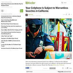 Your Cellphone Is Subject to Warrantless Searches in California
